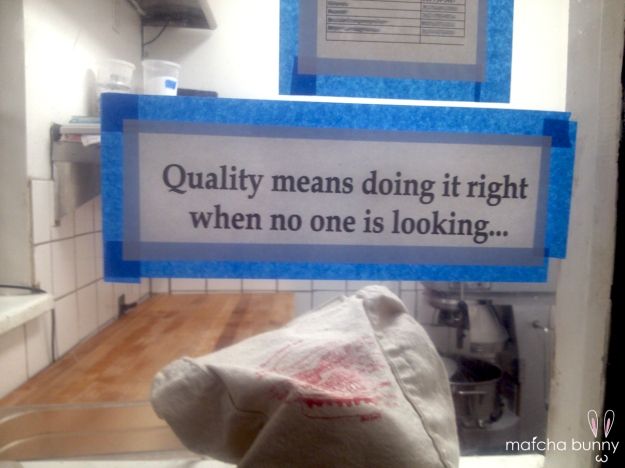 New motivational sign posted up on the window in the pastry room